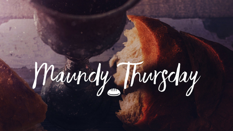 Maundy Thursday Worship Service